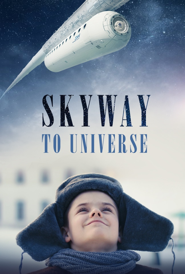 SkyWay To Universe